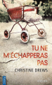 Couverture Tu ne m'échapperas pas Editions City (Poche - Thriller) 2019