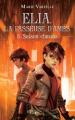 Couverture Elia : La passeuse d'âmes, tome 3 : Saison chaude Editions France Loisirs 2019