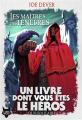 Couverture Loup Solitaire, tome 01 : Les maîtres des Ténèbres Editions Gallimard  (Un livre dont vous êtes le héros) 2019