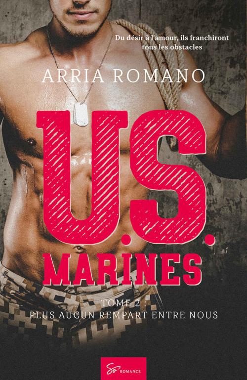 Couverture U.S. Marines, tome 2 : Plus aucun rempart entre nous