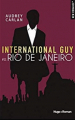 Couverture International Guy, tome 11 : Rio de Janeiro Editions Hugo & cie (New romance) 2019