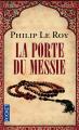 Couverture La Porte du Messie Editions Pocket 2014