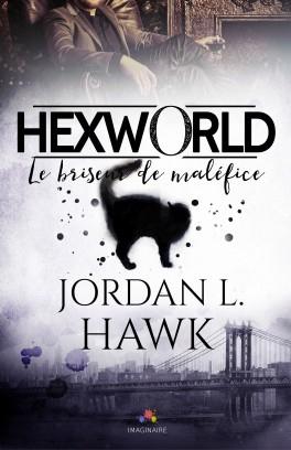 Couverture Hexworld, tome 1 : Le briseur de maléfice