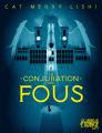 Couverture La conjuration des fous Editions Les Saisons de L'étrange 2019