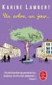 Couverture Un arbre, un jour... Editions Le Livre de Poche 2019