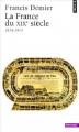 Couverture La France du XIXe siècle : 1814-1914 Editions Seuil (Histoire) 2000