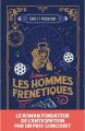 Couverture Les Hommes frénétiques Editions Snag 2019