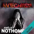Couverture Antéchrista Editions Audible studios 2004