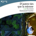 Couverture D'autres vies que la mienne Editions Gallimard  (Écoutez lire) 2010