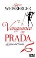 Couverture Le diable s'habille en Prada, tome 2 : Vengeance en Prada : Le retour du diable Editions 12-21 2013