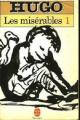 Couverture Les Misérables (3 tomes), tome 1 Editions Le Livre de Poche 1983