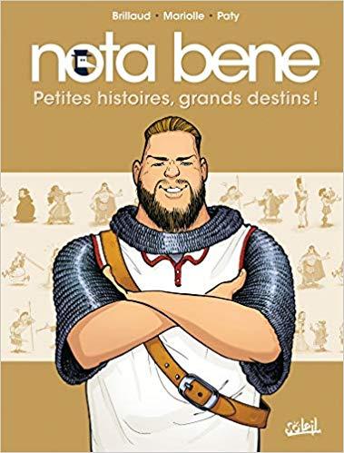 Couverture Nota Bene, tome 1 : Petites histoires, grands destins !