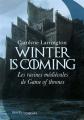 Couverture Winter is coming : Les racines médivales de Game of Thrones Editions Passés-composés 2019