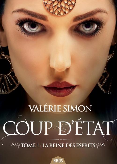Couverture La reine des esprits, tome 1 : Coup d'état
