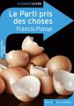 Couverture Le parti pris des choses Editions Belin / Gallimard (Classico - Lycée) 2011