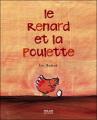 Couverture Le renard et la poulette Editions Milan (Jeunesse) 2008