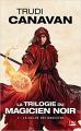 Couverture La trilogie du magicien noir, tome 1 : La guilde des magiciens Editions Bragelonne (Fantasy) 2016