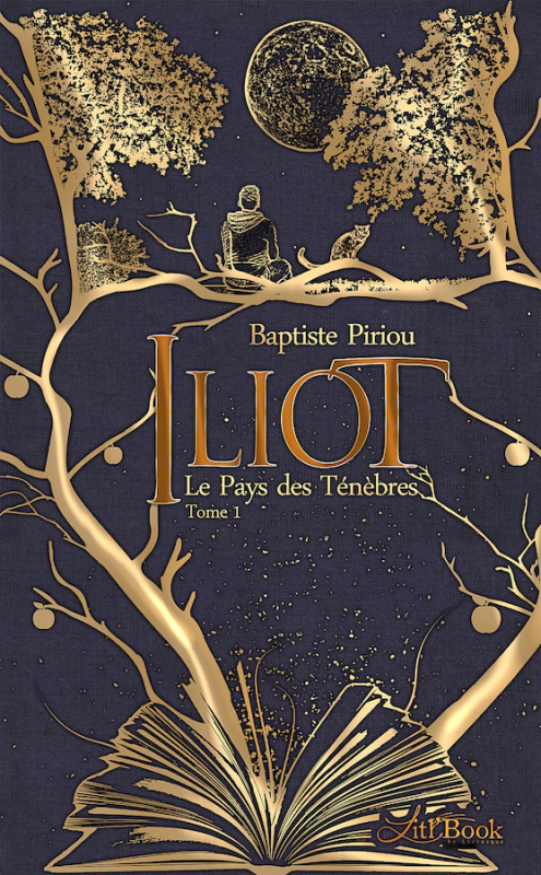Couverture Iliot, tome 1 : Le pays des ténèbres