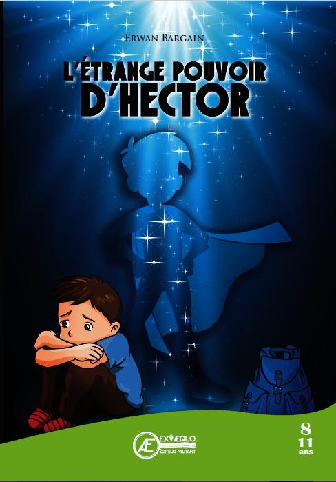 Couverture L'étrange pouvoir d'Hector