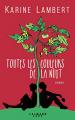 Couverture Toutes les couleurs de la nuit Editions Calmann-Lévy 2019