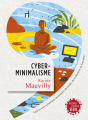 Couverture Cyberminimalisme  Editions Seuil 2019
