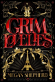 Couverture Grim Lovelies Editions Houghton Mifflin Harcourt 2018