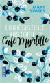 Couverture L'irrésistible histoire du Café Myrtille Editions Pocket 2019