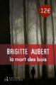 Couverture La mort des bois Editions Seuil (Roman noir) 2015