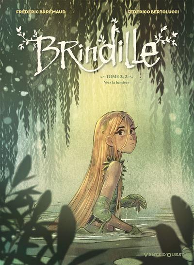 Couverture Brindille, tome 2 : Vers la lumière