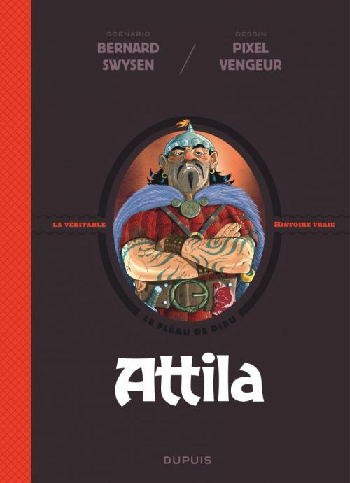 Attila La Veritable Histoire Vraie Livraddict