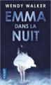 Couverture Emma dans la nuit Editions Pocket 2019