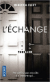 Couverture L'échange Editions Pocket (Thriller) 2019