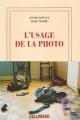 Couverture L'usage de la photo Editions Gallimard  (Blanche) 2005