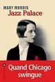 Couverture Jazz Palace Editions Liana Lévi 2016