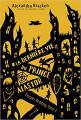 Couverture La terrifiante histoire de Prosper Redding, tome 2 : La dernière vie du Prince Alastor Editions de La martinière 2019