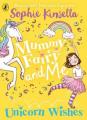 Couverture Maman est une fée, tome 3 : Une licorne de rêve Editions Penguin books (Young Readers) 2019