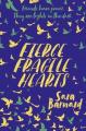 Couverture Fierce Fragile Hearts Editions Pan MacMillan 2019