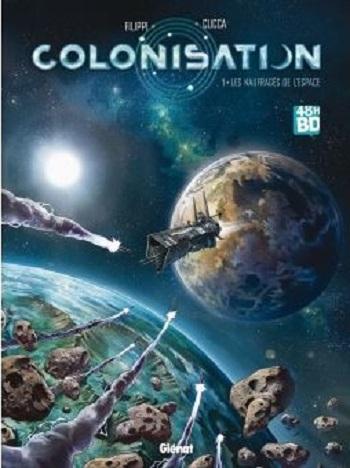 Couverture Colonisation, tome 1 : Les naufragés de l'espace