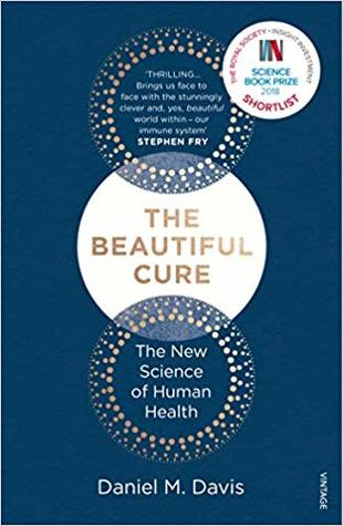 Couverture The Beautiful Cure: The New Science of Human Health