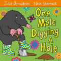 Couverture One Mole Digging a Hole Editions Macmillan (Children's Books) 2011