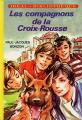 Couverture Les compagnons de la Croix-Rousse / Les Six Compagnons de la Croix-Rousse Editions Idéale Bibliothèque 1969