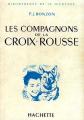 Couverture Les compagnons de la Croix-Rousse / Les Six Compagnons de la Croix-Rousse Editions Hachette 1966