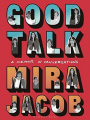 Couverture Good Talk: A Memoir in Conversations  Editions Bloomsbury 2019