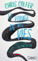 Couverture Le voyage de nos vies Editions Michel Lafon 2019