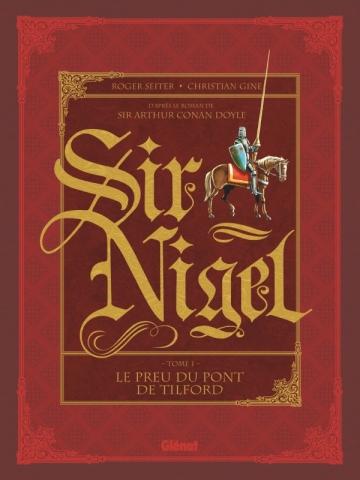 Couverture Sir Nigel, tome 1: Le Preu du pont de Tilford