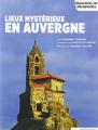 Couverture Lieux mystérieux en Auvergne Editions Ouest-France (Itinéraires de découvertes) 2019