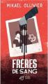 Couverture Frères de sang Editions Thierry Magnier (Romans adolescents) 2018