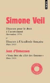 Couverture Discours pour le droit à l'avortement et Discours à l'Académie française,