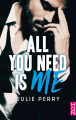 Couverture All you need is me Editions Harlequin (HQN) 2019