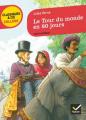 Couverture Le tour du monde en quatre-vingts jours / Le tour du monde en 80 jours Editions Hatier (Classiques & cie - Collège) 2011
